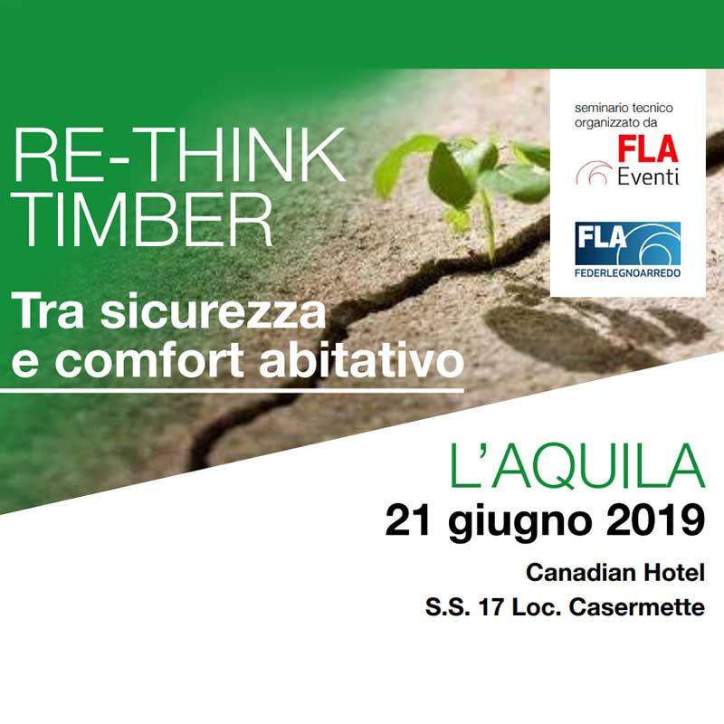 Re-Think Timber – L'Aquila 21 giugno 2019